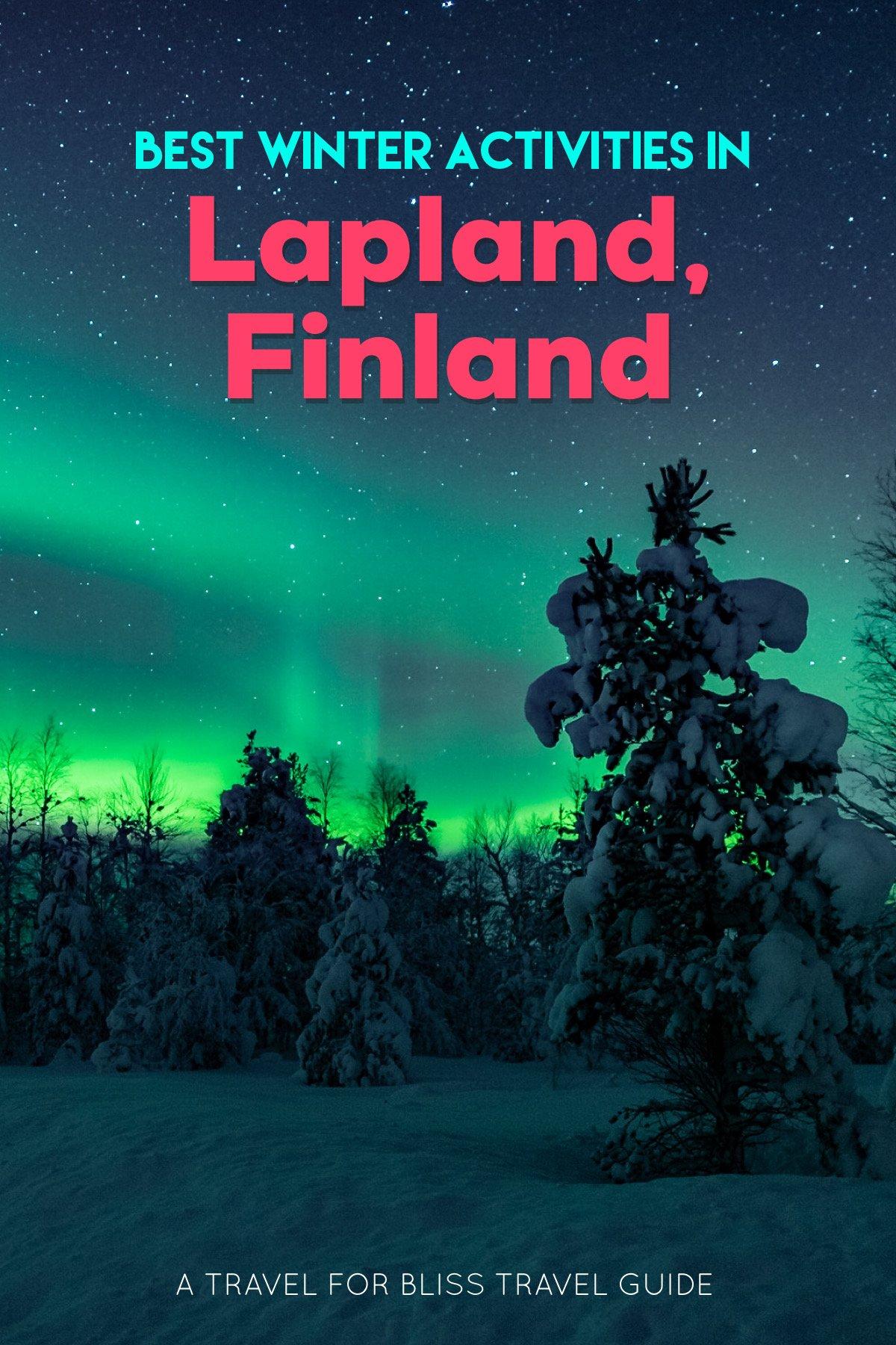 Best Winter Activities In Lapland Finland