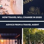 How Will Travel Change In 2020? This is the question we're all wondering as the world tries to return to normal. I have worked in the Tourism industry and have listed the changes that I am observing in my job.