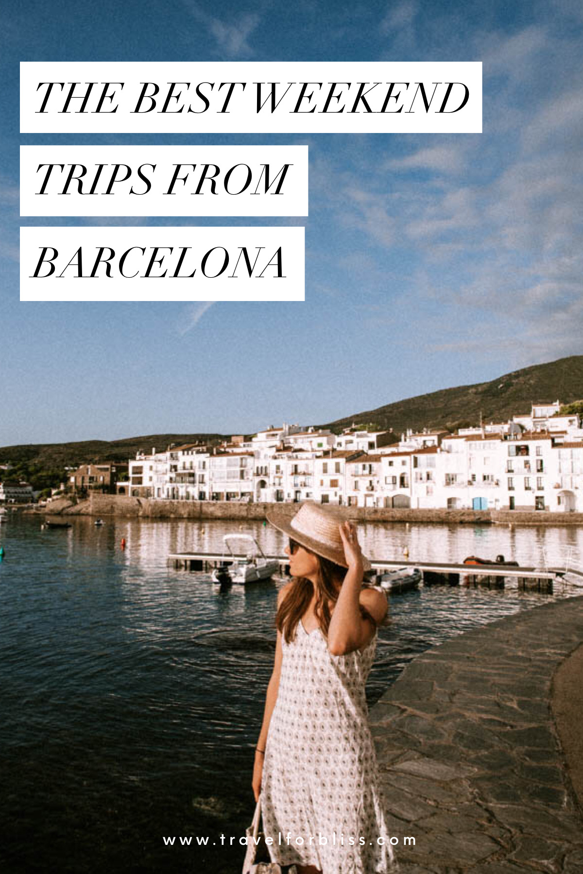The Best Weekend trips from Barcelona